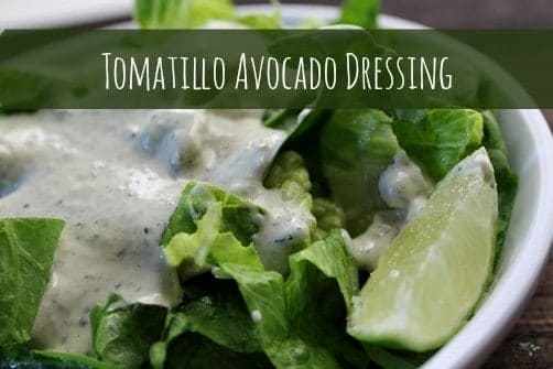 Tomatillo Avocado Salad Dressing is a smooth, creamy Mexican style salad dressing with a perfect amount of heat that dances a little bit on your tongue when eating your salad.