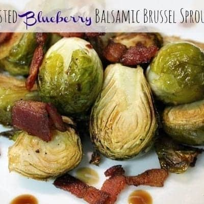 Roasted Blueberry Balsamic Brussel Sprouts