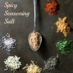 Making your own Spicy Seasoning Salt is a snap and it allows you to punch it up to your own liking in the heat department. It is great on vegetables, chicken, fish, or where ever you use a commercial seasoning salt.