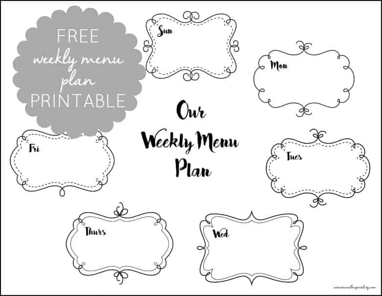 FREE Weekly Menu Plan Printable | Organize your meals in style with this free printable. http://intentionalhospitality.com/blog/