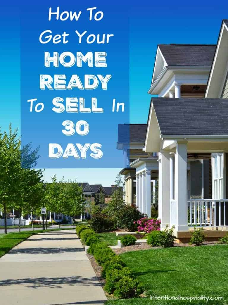 Ready to sell your home?  I've created a free printable checklist for you and your family called How To Get Your Home Ready To Sell In 30 Days. Print a copy and start getting your home ready so you can have a quick sale.