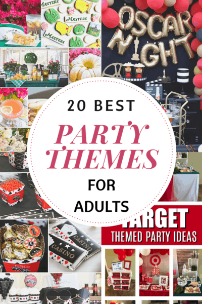 20 best party themes for adults pictures of different parties