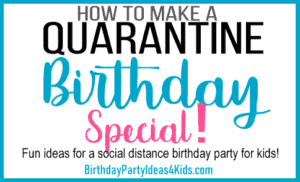 Quarantine Party Ideas