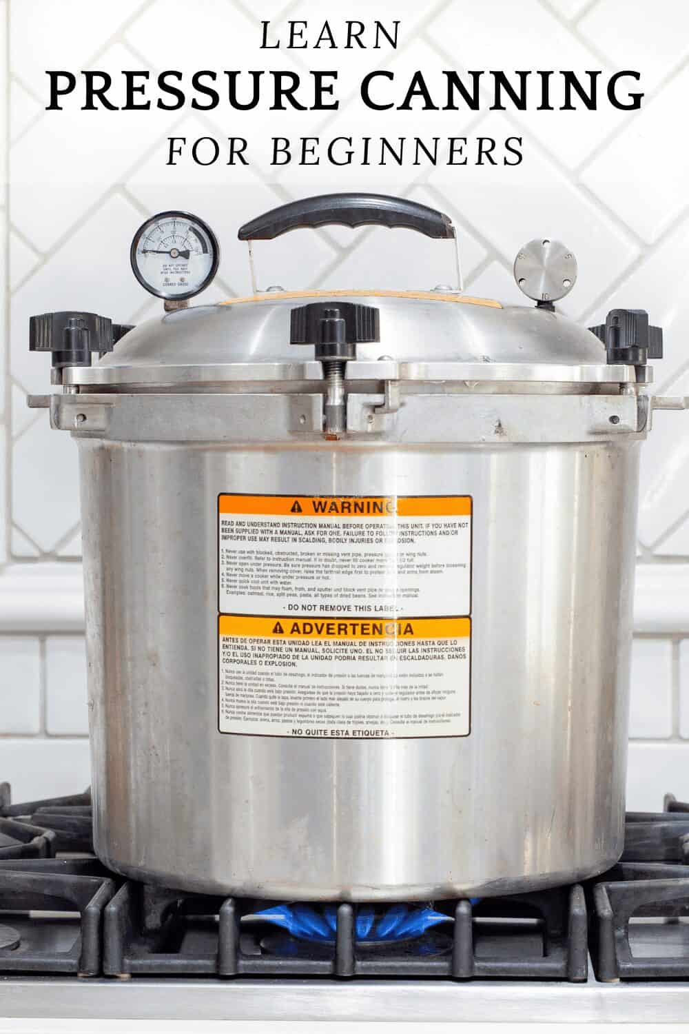 pressure canner on stove to help you learn how to pressure can