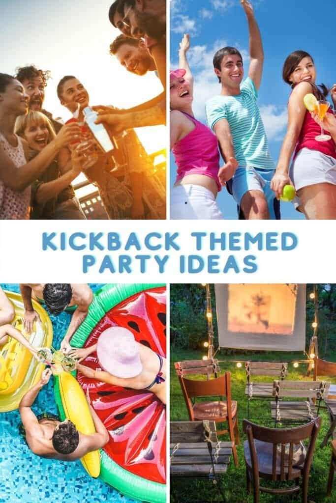 kickback party ideas, games and food with people enjoying the party