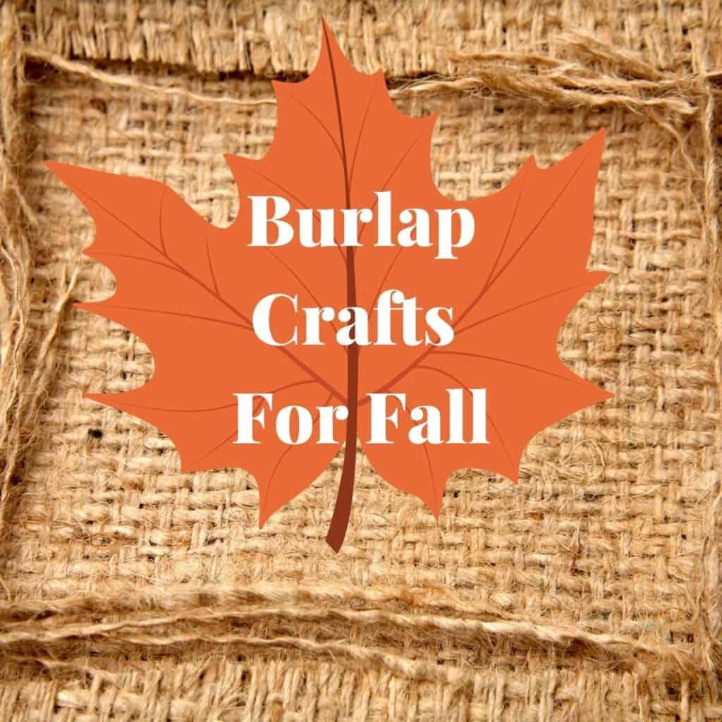 burlap crafts, Burlap Crafts For Fall