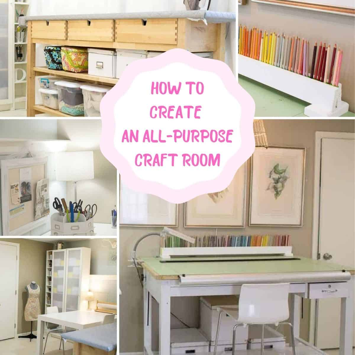 pictures for craft room ideas for how to create an all purpose craft room