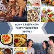Quick & Easy Cheap Party Finger Foods Recipes with images of food
