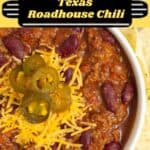 Best Copycat Texas Roadhouse Chili Recipe in a bowl with chips and cheese