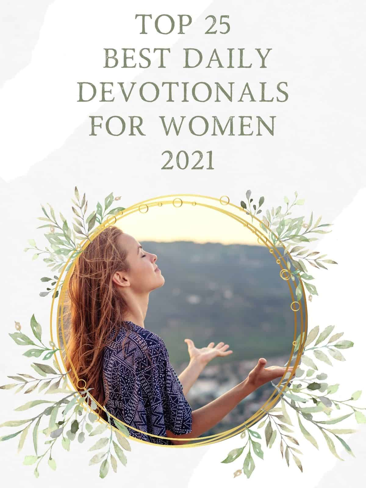 Top 25 Best Daily Devotionals For Women 2021 woman lifting hands
