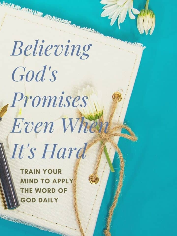 BELIEVING GOD'S PROMISES EVEN WHEN IT'S HARD cover page of pdf