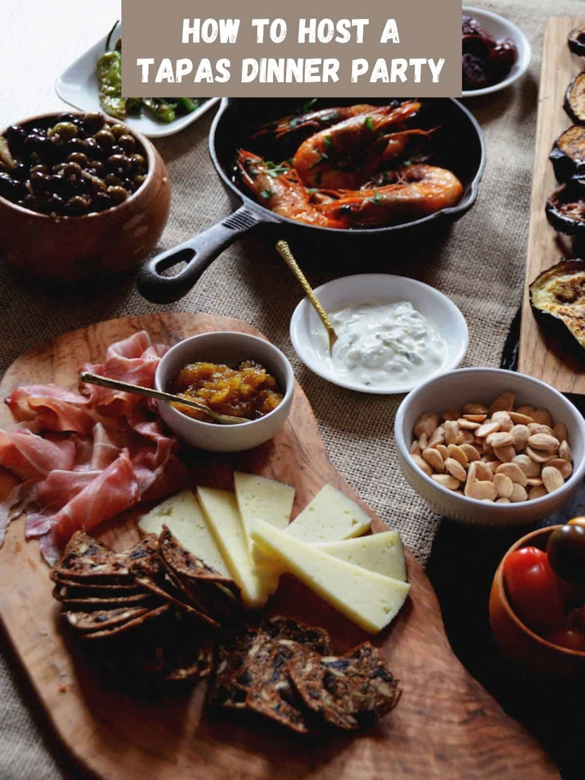 Tapas dinner party foods