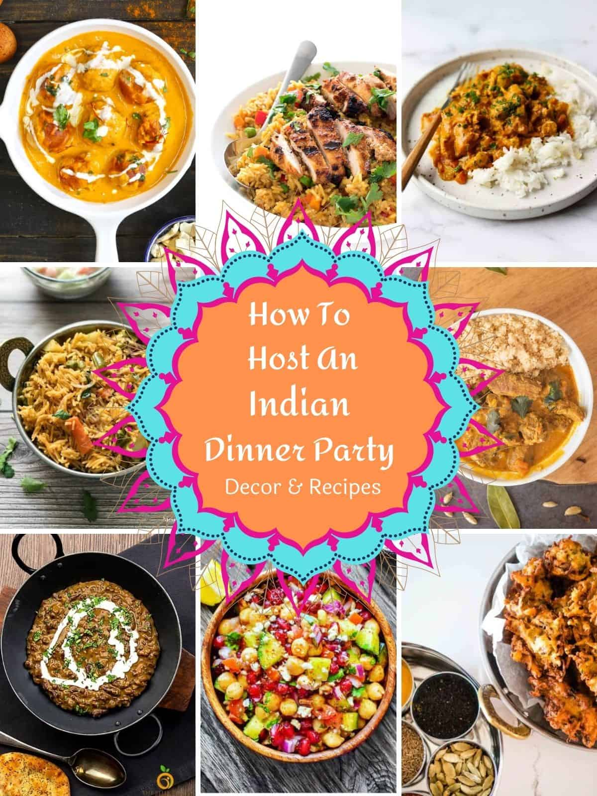 Indian dinner party dishes
