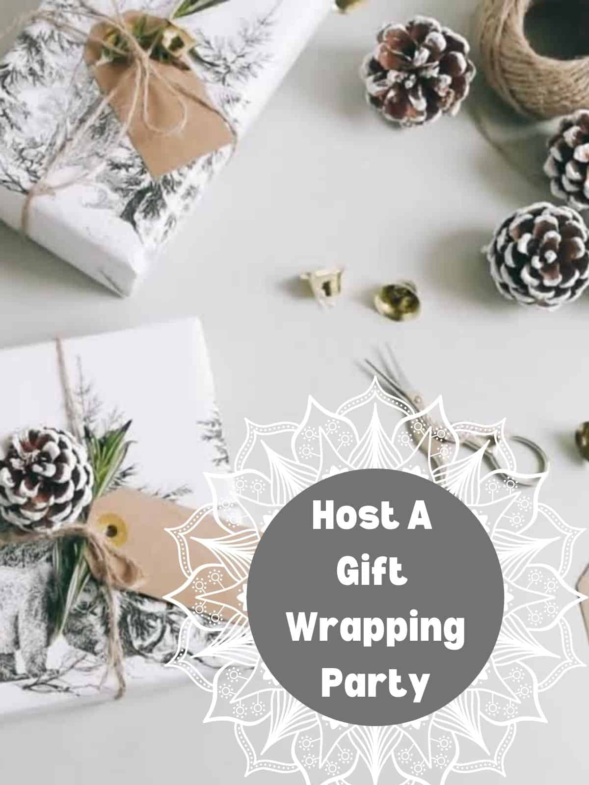 How A Gift Wrapping Party sign and wrapped presents
