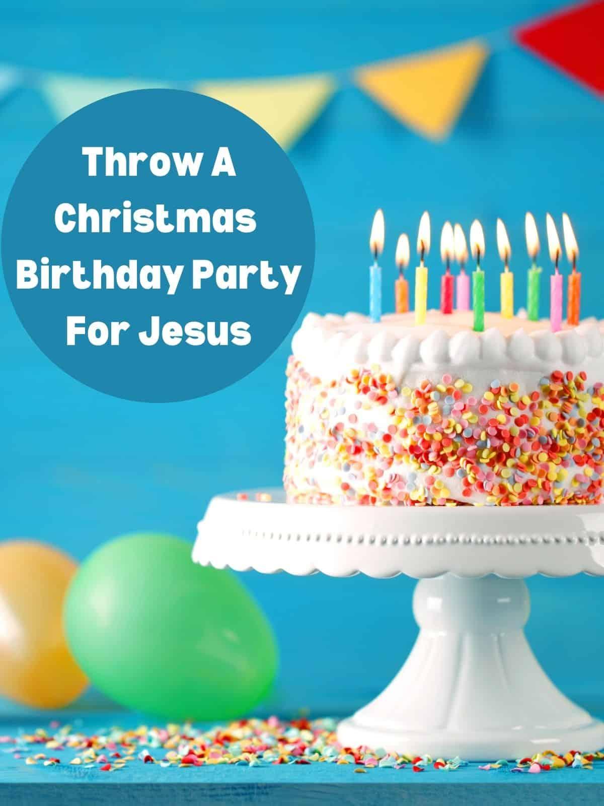 birthday cake for jesus' birthday
